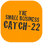 Small Business Tips: The Catch-22